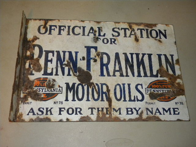 $OLD Old Penn Franklin Double Sided Porcelain Motor Oil Station Flange Sign