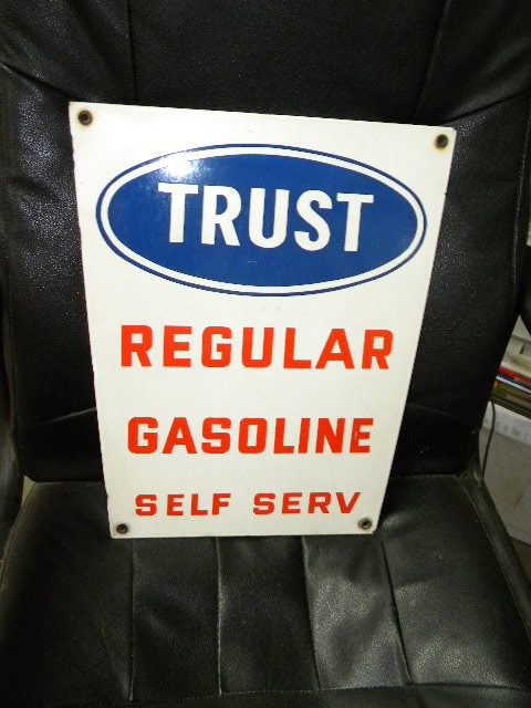 $OLD Trust Regular Porcelain Gas Pump Sign