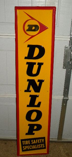 $OLD Dunlop Tires Vertical Tin Embossed Sign