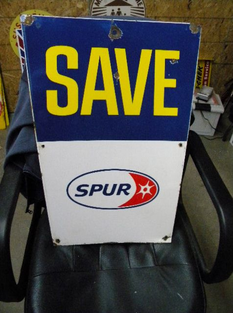 "$OLD Spur ""Save"" porcelain gas Pump Sign"