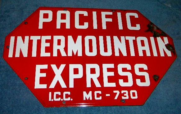 $OLD PIE Pacific Intermountain Express Porcelain Truck Door Sign