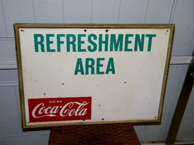 Coca Cola Refreshment Area Embossed Metal Sign $OLD