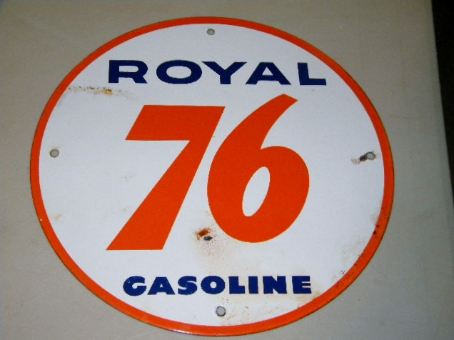 Union 76 Royal Pump Plate Sign $OLD