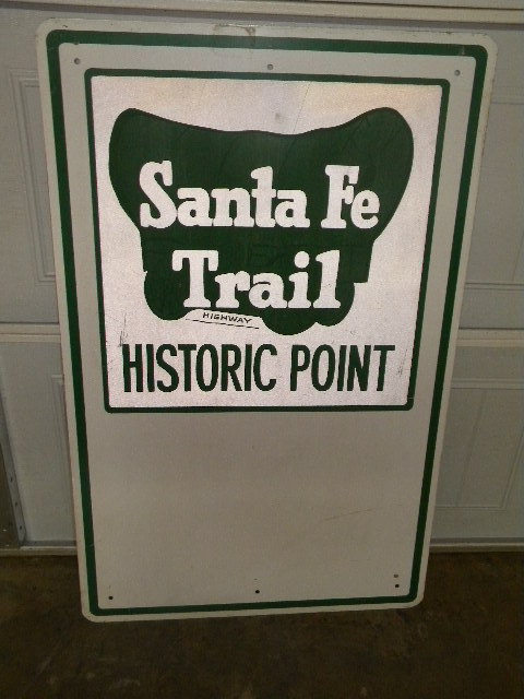 $OLD Santa Fe Trail Historic Point Highway Sign