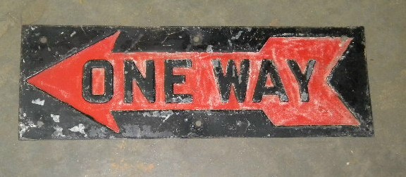 $OLD Embossed One Way Arrow Sign
