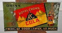 $OLD Early RC Royal Crown Cola Tin Sign