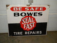 $OLD Bowes Seal Fast Tire Repair DBL Sided Porcelain Sign