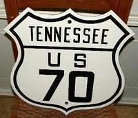 SOLD: Tennesse US 70 Porcelain Route Sign