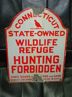 $OLD Connecticut Wildlife Refuge/Hunting Sign