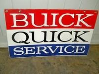 $OLD Buick Quick Service DSP Sign