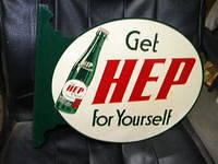 "$OLD HEP Soda Pop Tin Flange SIgn ""Get Hep for yourself"""